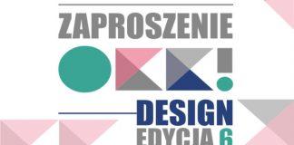 OKK! design – VI edycja. Spotkanie z dobrym wzornictwem! MODA NA DESIGN